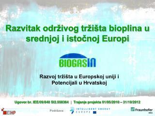Razvitak odr ivog tr i ta bioplina u srednjoj i istocnoj Europi