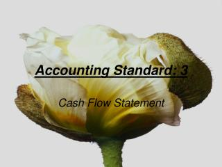 Accounting Standard: 3