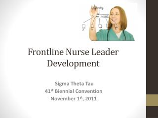 Frontline Nurse Leader Development