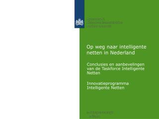 Op weg naar intelligente netten in Nederland