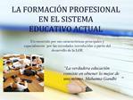 LA FORMACI N PROFESIONAL EN EL SISTEMA  EDUCATIVO ACTUAL