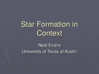 Star Formation in Context