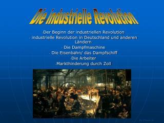 Der Beginn der industriellen Revolution  industrielle Revolution in Deutschland und anderen L ndern  Die Dampfmaschine