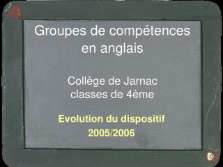 Groupes de comp tences  en anglais   Coll ge de Jarnac classes de 4 me