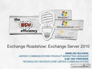Exchange Roadshow: Exchange Server 2010
