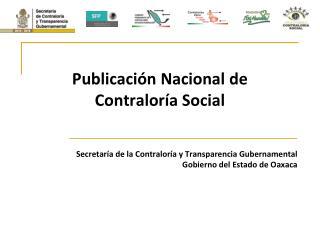 Publicaci n Nacional de Contralor a Social