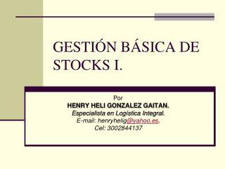 GESTI N B SICA DE STOCKS I.