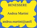 BENESSERE  Andrea Martini  andrea.martiniunifi.it