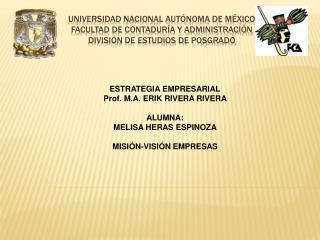 UNIVERSIDAD NACIONAL AUT NOMA DE M XICO FACULTAD DE CONTADUR A Y ADMINISTRACI N DIVISI N DE ESTUDIOS DE POSGRADO
