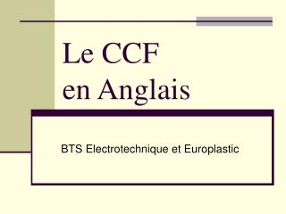 Le CCF  en Anglais