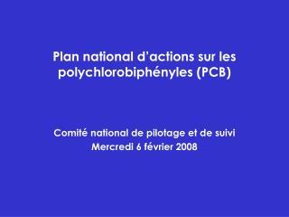 Plan national d actions sur les polychlorobiph nyles PCB