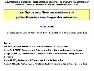 UNIVERSITE PARIS IX DAUPHINE - ECOLE DOCTORALE DE GESTION, COMPTABILITE, FINANCE EDOGEST CNRS UMR 7088 DRM - DAUPHINE RE