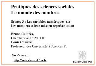 Pratiques des sciences sociales  Le monde des nombres  S ance 3 : Les variables num riques  1  Les nombres et leur mise