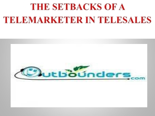 The Setbacks of a Telemarketer in Telesales