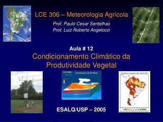 Condicionamento Clim tico da Produtividade Vegetal