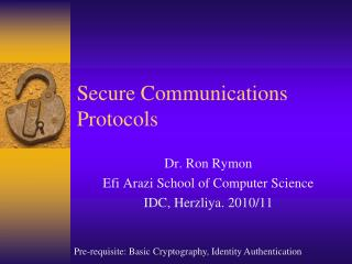 Secure Communications Protocols
