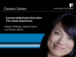 Course-related part-time jobs -  The Leeds Experience