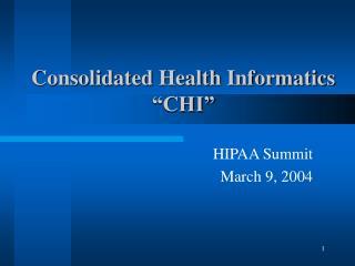 Consolidated Health Informatics  CHI