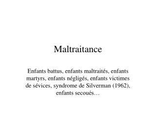 Maltraitance