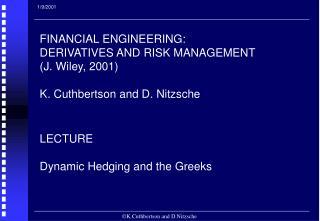 K.Cuthbertson and D.Nitzsche