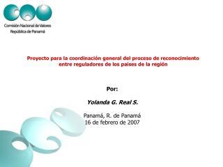 Proyecto para la coordinaci n general del proceso de reconocimiento entre reguladores de los pa ses de la regi n