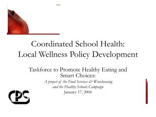 Coordinated School Health: Local Wellness Policy Development