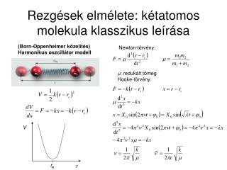 Rezg sek elm lete: k tatomos molekula klasszikus le r sa