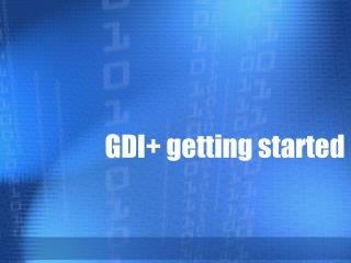 GDI getting started