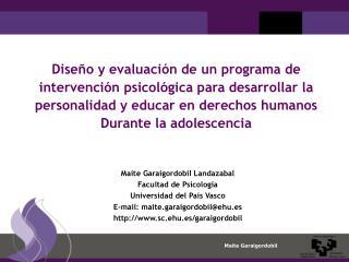 Dise o y evaluaci n de un programa de intervenci n psicol gica para desarrollar la personalidad y educar en derechos hum
