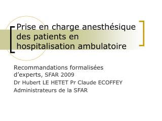 Prise en charge anesth sique des patients en hospitalisation ambulatoire