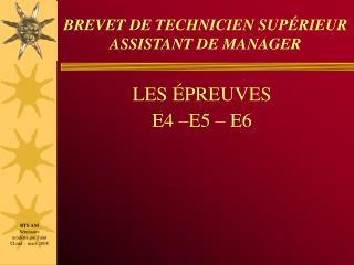 BREVET DE TECHNICIEN SUP RIEUR ASSISTANT DE MANAGER