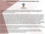 Muskoka Recovery - Take One Step Towards Healthy Living