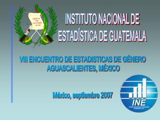 INSTITUTO NACIONAL DE ESTAD STICA DE GUATEMALA