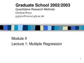 Module II Lecture 1: Multiple Regression