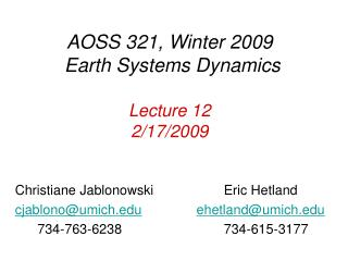 AOSS 321, Winter 2009  Earth Systems Dynamics  Lecture 12 2