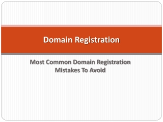 Domain Registration -Most Common Domain Registration Mistake