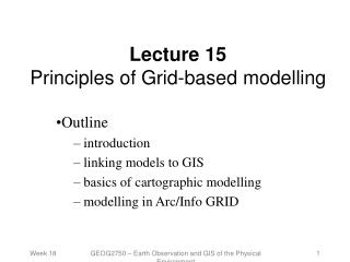 Lecture 15 Principles of Grid-based modelling