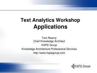 Text Analytics Workshop  Applications