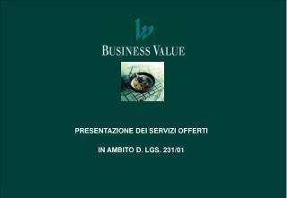 PRESENTAZIONE DEI SERVIZI OFFERTI   IN AMBITO D. LGS. 231