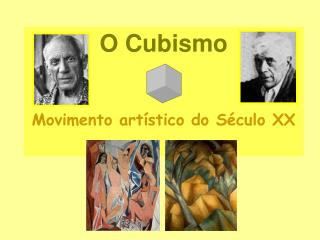 O Cubismo  Movimento art stico do S culo XX
