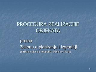 PROCEDURA REALIZACIJE OBJEKATA