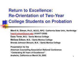 Return to Excellence:                  Re-Orientation of Two-Year College Students on Probation
