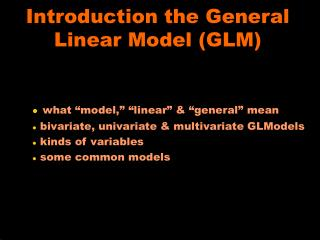 Introduction the General Linear Model GLM