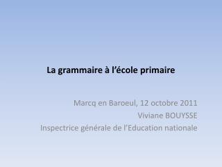 La grammaire   l  cole primaire
