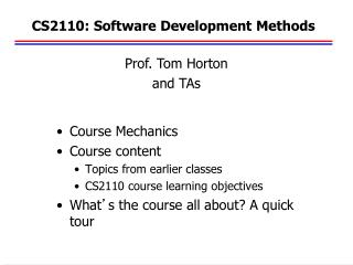 CS2110: Software Development Methods