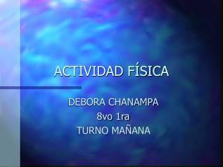 ACTIVIDAD F SICA
