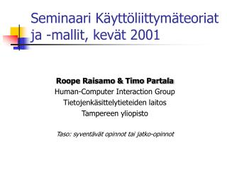 Seminaari K ytt liittym teoriat ja -mallit, kev t 2001