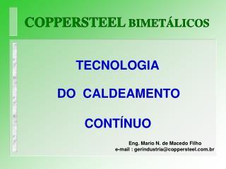 COPPERSTEEL BIMET LICOS