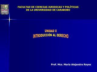 FACULTAD DE CIENCIAS JURIDICAS Y POL TICAS  DE LA UNIVERSIDAD DE CARABOBO