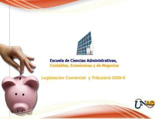 Legislaci n Comercial  y Tributaria 2009-II